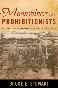 Book cover of Moonshiners and Prohibitionists