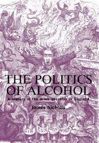 The Politics of Alcohol Cover