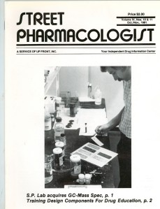 The cover of the Oct.-Nov., 1981, issue of The Street Pharmacologist shows chemist Lee Hearn, who conducted Up Front's street drug analyses and found out that any randomly selected $20 bill (at least in South Florida in the cocaine cowboy heyday) showed detectable traces of cocaine.