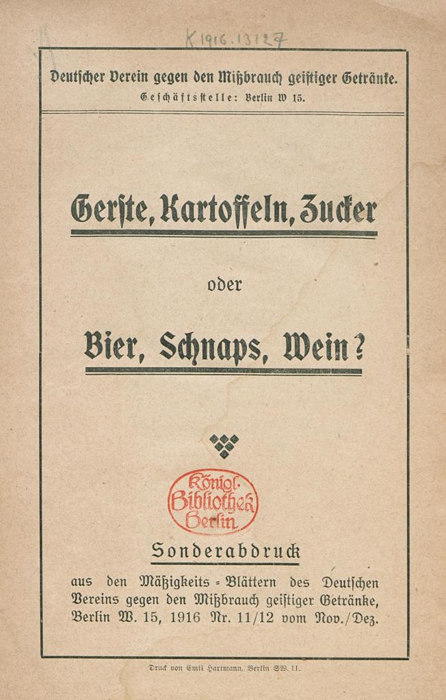 This is the cover page of a pamphlet from the German Association Against the Abuse of Alcoholic Beverages. It  argues that alcohol production limits food supplies that a blockaded Germany needed to conserve.  Source: http://www.europeana1914-1918.eu/en/europeana/record/9200231/BibliographicResource_2000092035848