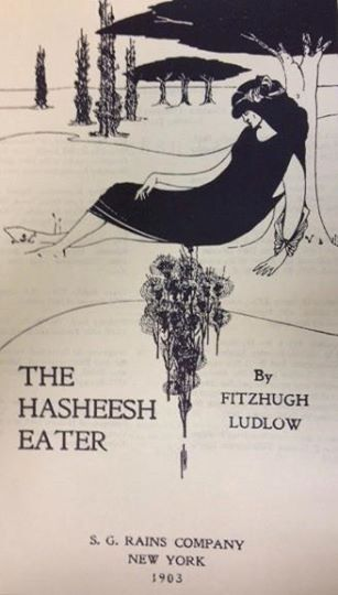 The Hashish Eater (1903 edition,  personal collection of author)