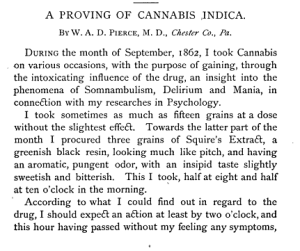 Personal experimentation with cannabis, like this one from Dr. Pierce, was common among physicians in the late nineteenth century.