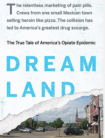 Sam Quinones, Dreamland (Bloomsbury Press, 2015)