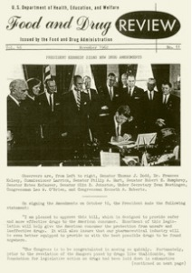 President Kennedy Signs Kefauver-Harris Amendments of 1962, Food and Drug Review (www.fda.gov)